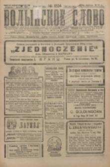Volynskoe Slovo. G. 6, nr 1024 (1926)