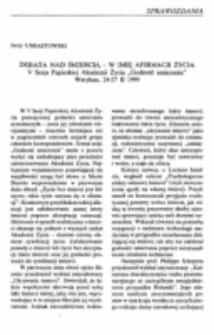 """Debata nad śmiercią - w imię afirmacji życia. V Sesja Papieskiej Akademii Życia """"Godność umierania"""" Watykan, 24-27 II 1999."""