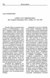Ateny czy Jerozolima? XLI Tydzień Filozoficzny KUL, Lublin, 8-11 III 1999.