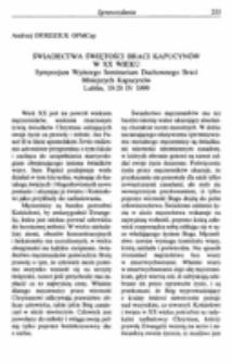 Świadectwa świętości braci kapucynów w XX wieku.Sympozjum Wyższego Seminarium Duchownego Braci Mniejszych Kapucynów. Lublin 19-20 IV 1999.