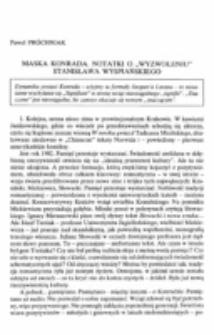 """Maska Konrada. Notatki o """"Wyzwoleniu"""" Stanisława Wyspiańskiego."""