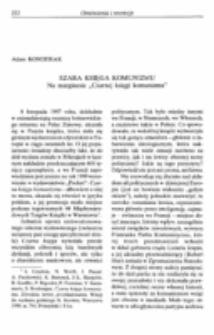 """Szara księga komunizmu. Na magrinesie """"Czarnej księgi komunizmu""""."""