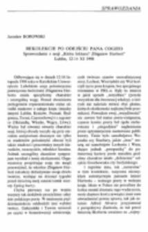 """Rekolekcje po odejściu Pana Cogito. Sprawozdanie z Sesji """"Która lektura? Zbigniew Herbert."""" Lublin, 12-14 XI 1998."""