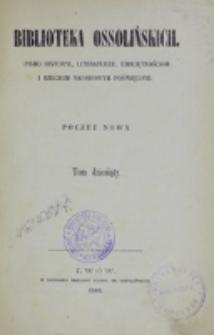 Biblioteka Ossolińskich. T. 10 (1868)
