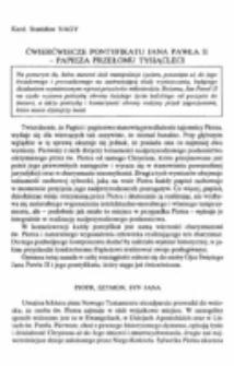 Ćwierćwiecze pontyfikatu Jana Pawła II - Papieża przełomu tysiącleci.