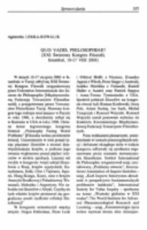 Quo vadis, philosophiae? Sprawozdanie z XXI Światowego Kongresu Filozofii, Istambuł, 10-17 VIII 2003.