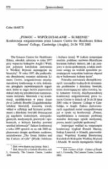 """""""Pomoc - współdziałanie – sumienie"""". Sprawozdanie z konferencji zorganizowanej przez Linacre Centre for Healthcare Ethics, Queens' College, Cambridge (Anglia), 24-26 VII 2003."""