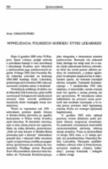 """Nowelizacja polskiego """"Kodeksu etyki lekarskiej"""". Sprawozdanie z prac Komisji Etyki Lekarskiej nad nowelizacją """"Kodeksu etyki lekarskiej"""", 9 II 2002-20 IX 2003."""