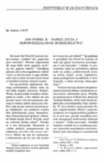Jan Paweł II - papież życia i odpowiedzialnego rodzicielsktwa.