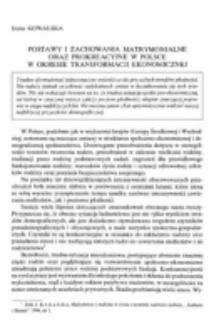 Postawy i zachowania matrymonialne oraz prokreacyjne w Polsce w okresie transformacji ekonomicznej.