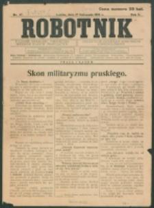 Robotnik. R. 2, nr 47 (1918)