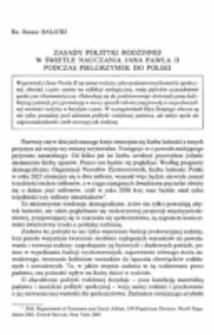 Zasady polityki rodzinnej w świetle nauczania Jana Pawła II podczas pielgrzymek do Polski.