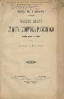 Mikołaja Reja z Nagłowic Wizerunek : notatka literacko bibliograficzna / St. Ptaszyckiego.
