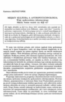 Między kulturą a antropologią. Wizje społeczeństwa informacyjnego. Matrix, bonne societé czy déjà vu?
