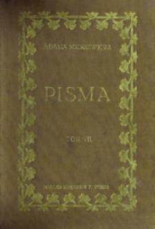 Adama Mickiewicza pisma. T. 7 / wydał, objaśnił, wstępami poprzedził Józef Kallenbach