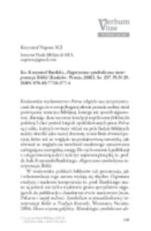 Recenzja : Ks. Krzysztof Bardski, Alegoryczno-symboliczna interpretacja Biblii (Kraków: Petrus, 2016). Ss. 237. PLN 29. ISBN 978-83-7720-377-4.
