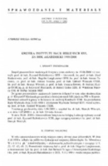 Kronika Instytutu Nauk Biblijnych KUL za rok akademicki 1999/2000.