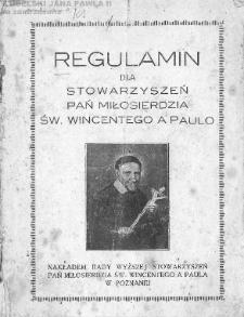 Regulamin dla Stowarzyszeń Pań Miłosierdzia Św. Wincentego a Paulo.