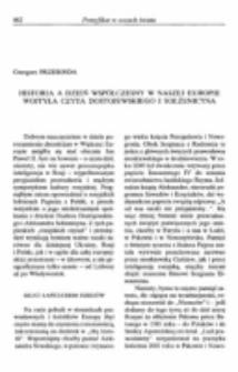 Historia a dzień współczesny w naszej Europie. Wojtyła czyta Dostojewskiego i Sołżenicyna.