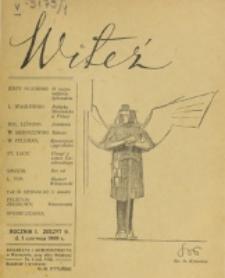 Witeź. R. 1, z. 9 (1908)