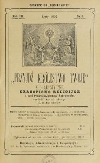 Przyjdź Królestwo Twoje Eucharystyczne. R. 3, nr 2 (1897)