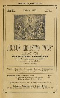 Przyjdź Królestwo Twoje Eucharystyczne. R. 3, nr 4 (1897)