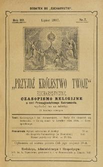 Przyjdź Królestwo Twoje Eucharystyczne. R. 3, nr 7 (1897)