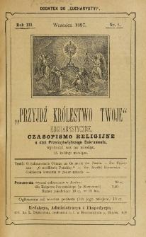 Przyjdź Królestwo Twoje Eucharystyczne. R. 3, nr 9 (1897)