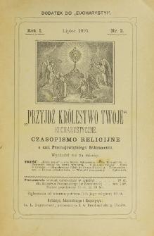 Przyjdź Królestwo Twoje Eucharystyczne. R. 1, nr 2 (1895)