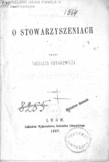 O stowarzyszeniach / przez Tadeusza Romanowicza.