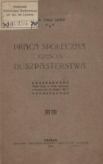Praca społeczna częścią duszpasterstwa / Tadeusz Trzciński.