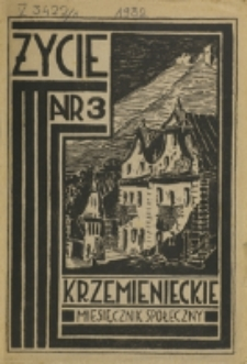 Życie Krzemienieckie. R. 1, nr 3 (1932)