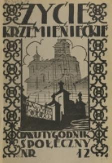 Życie Krzemienieckie. R. 7, nr 12 (1938)