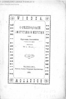 O przesądach i mistycyzmie w medycynie / przez Zygmunta Rosensteina ; przeł. Wł: Sab... .