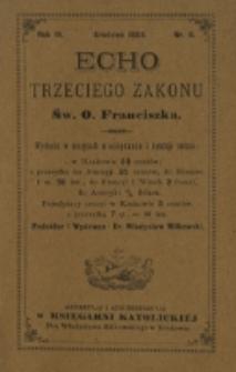 Echo Trzeciego Zakonu Św. o. Franciszka. R. 4, nr 6 (1886)