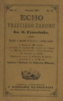 Echo Trzeciego Zakonu Św. o. Franciszka. R. 4, nr 12 (1887)