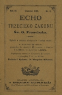 Echo Trzeciego Zakonu Św. o. Franciszka. R. 3, nr 6 (1885)