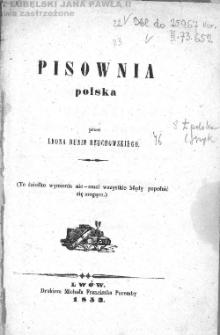 Pisownia polska / przez Leona Dunin Rzuchowskiego.