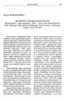 """Rozmowy (nie) kontrolowane. Sprawozdanie z sesji naukowej """"PRL - życie ściśle kontrolowane"""", Koło Naukowe Historyków Katolickiego Uniwersytetu Lubelskiego, Lublin, 23-24 XI 2005."""