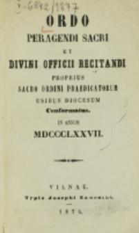 Ordo Peragendi Sacri et Divini Officii Recitandi Proprius Sacro Ordini Praedicatorum Usibus Diocesum Conformatus in Annum 1877