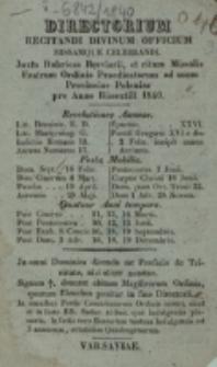 Directorium Recitandi Divinum Officium, Missamque Celebrandi juxta Rubricas Missalis Fratrum Ordinis Praedicatorum ad usum Provinciae Poloniae S. Hyacinthi pro Anno Bissextili 1840