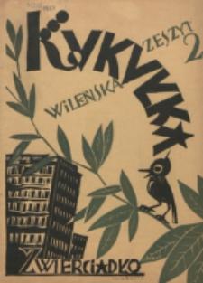 Kukułka Wileńska, Zwierciadło. Z. 2 (1929)