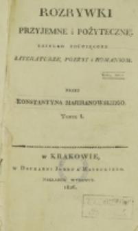 Rozrywki Przyjemne i Pożyteczne. T. 1 (1826)