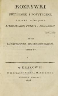 Rozrywki Przyjemne i Pożyteczne. T. 4 (1826)