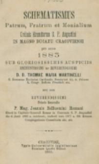Schematismus Patrum, Fratrum et Monialium Ordinis Eremitarum S. P. Augustini in Magno Ducatu Cracoviensi pro Anno ... (1881)