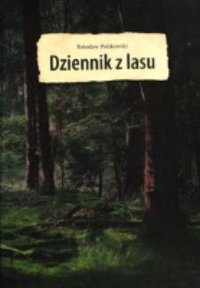 Dziennik z lasu / Bolesław Polakowski.
