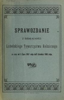 Sprawozdanie z Działalności Lubelskiego Towarzystwa Rolniczego za czas od 1 lipca 1907 roku do 1 grudnia 1908 roku