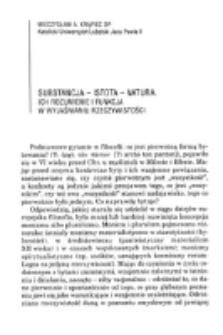 Substancja - istota - natura : ich rozumienie i funkcja w wyjaśnianiu rzeczywistości / Mieczysław A. Krąpiec.