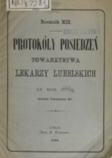 Protokóły Posiedzeń Towarzystwa Lekarzy Lubelskich za Rok 1888/1889