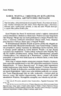 Karol Wojtyła i Mieczysław Kotlarczyk. Historia artystycznej przyjaźni.
